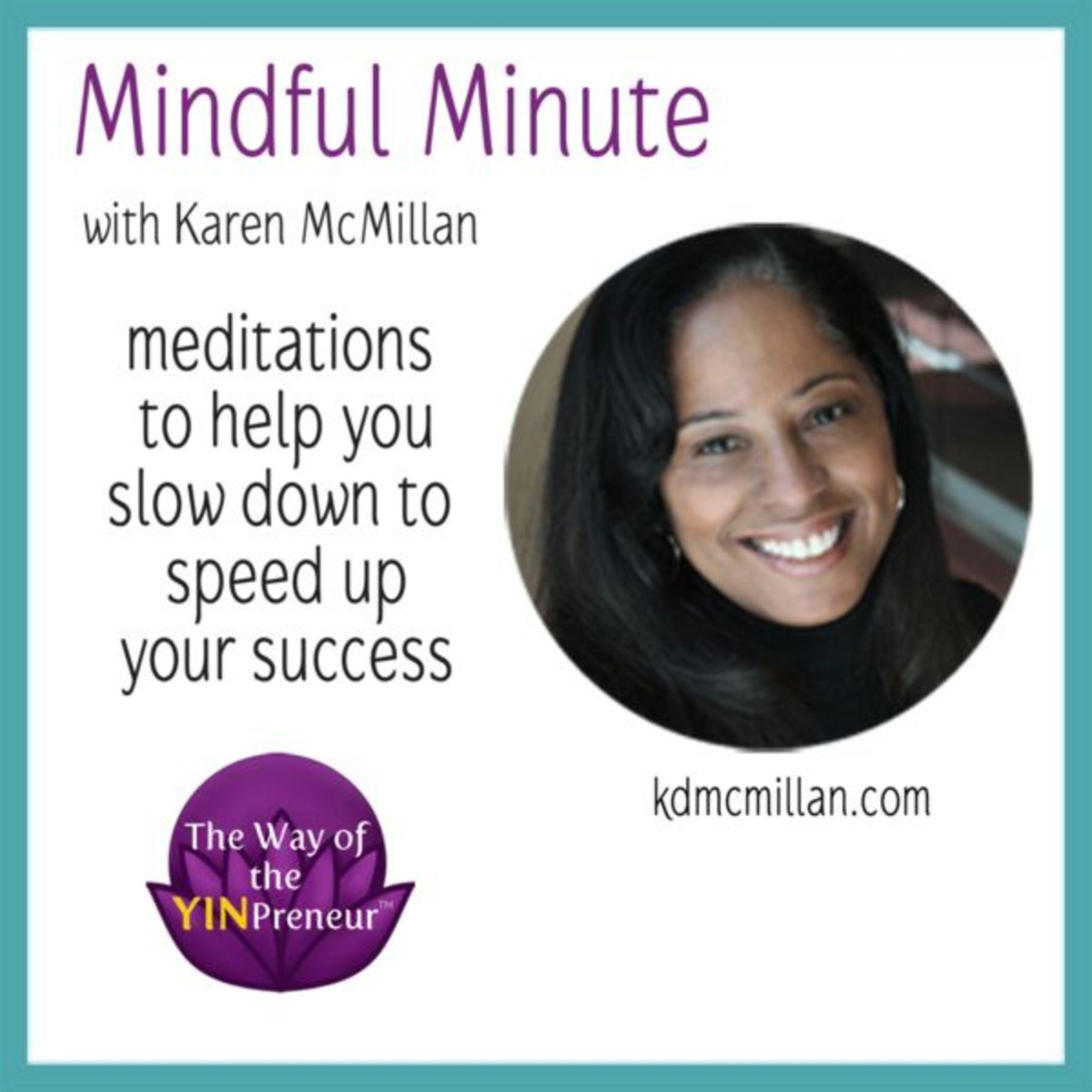 Mindful Minute for Creative Entrepreneurs